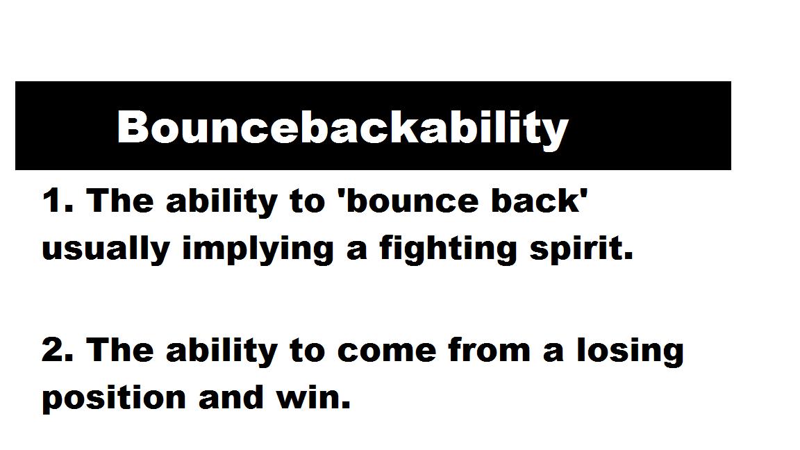 Bouncebackability - 2
